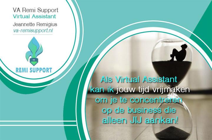 Tip #6: Als Virtual Assistant kan ik jouw tijd vrijmaken om je te concentreren op de business die alleen JIJ aankan!